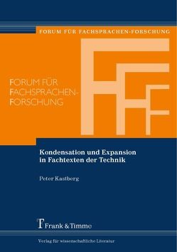 Kondensation und Expansion in Fachtexten der Technik von Kastberg,  Peter