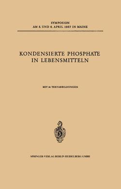 Kondensierte Phosphate in Lebensmitteln von Lang,  K.