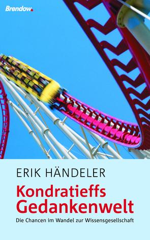 Kondratieffs Gedankenwelt von Händeler,  Erik