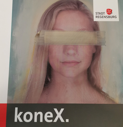 koneX. von Dr. Meyer,  Reiner, Gabler,  Christoph, Lang,  Peter, Omidfard,  Baharak, Rosol,  Alexander, Unger,  Klemens