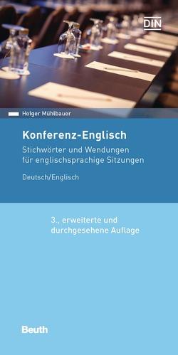 Konferenz-Englisch von Mühlbauer,  Holger