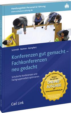 Konferenzen gut gemacht – Fachkonferenzen neu gedacht von Buhren,  Claus G., Kempfert,  Guy