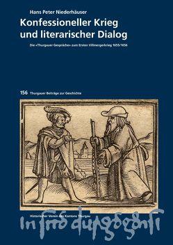 Konfessioneller Krieg und literarischer Dialog von Niederhäuser,  Hans Peter