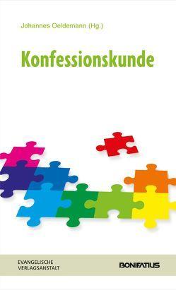 Konfessionskunde von Oeldemann,  Johannes