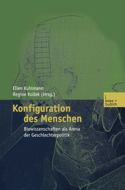Konfiguration des Menschen von Kuhlmann,  Ellen