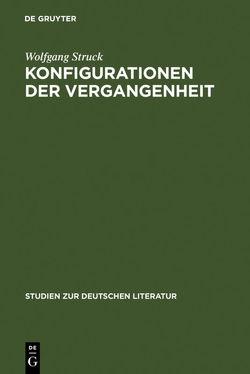 Konfigurationen der Vergangenheit von Struck,  Wolfgang