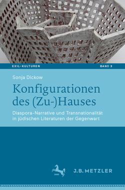Konfigurationen des (Zu-)Hauses von Dickow,  Sonja