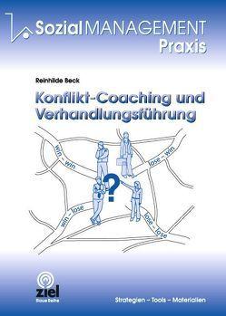 Konflikt-Coaching und Verhandlungsführung von Beck,  Reinhilde