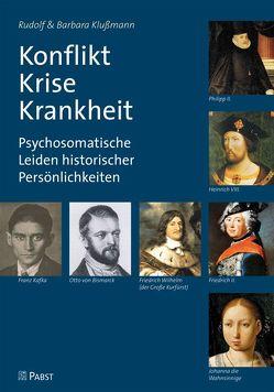 Konflikt – Krise – Krankheit von Klußmann,  Barbara, Klussmann,  Rudolf