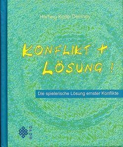 Konflikt & Lösung von Kopp-Delaney,  Hartwig, Maiwald,  Reinhard