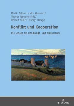 Konflikt und Kooperation von Abraham,  Nils, Göllnitz,  Martin, Müller-Engbers,  Helmut, Wegener Friis,  Thomas