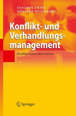Konflikt- und Verhandlungsmanagement von Reinhardt,  Rüdiger, Tries,  Joachim