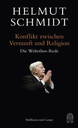 Konflikt zwischen Vernunft und Religion von Schmidt,  Helmut