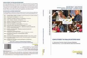 Konfliktarbeit in Familienunternehmen von Ballreich,  Rudi, Deissler,  Klaus G., Glasl,  Friedrich, Groth,  Torsten, Hüther,  Gerald, Lenglachner,  Marlies, Schmidt,  Gunther