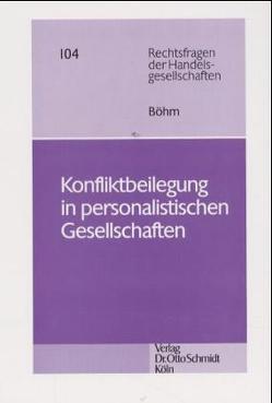 Konfliktbeilegung in personalistischen Gesellschaften von Böhm,  Nicolas