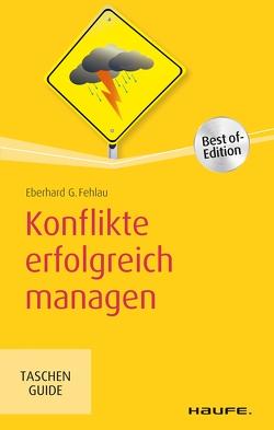 Konflikte erfolgreich managen von Fehlau,  Eberhard G