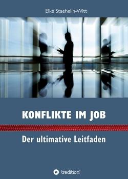 Konflikte im Job von Staehelin-Witt,  Dr. Elke