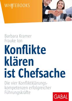 Konflikte klären ist Chefsache von Ion,  Frauke, Kramer,  Barbara
