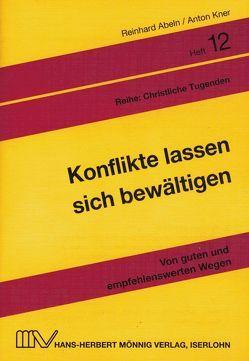 Konflikte lassen sich bewältigen von Abeln,  Reinhard, Kner,  Anton, Linke,  Eberhard