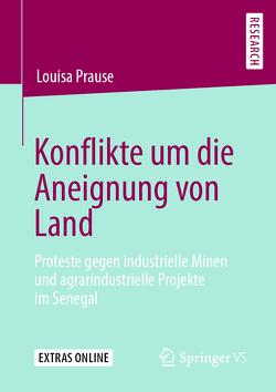 Konflikte um die Aneignung von Land von Prause,  Louisa