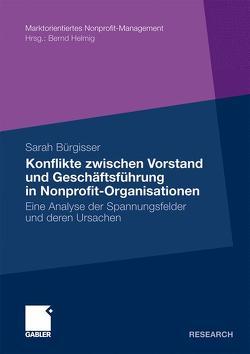 Konflikte zwischen Vorstand und Geschäftsführer in Nonprofit-Organisationen von Bürgisser,  Sarah