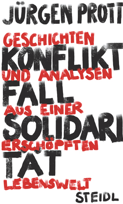 Konfliktfall Solidarität von Prott,  Jürgen