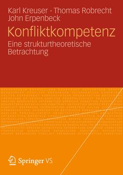 Konfliktkompetenz von Erpenbeck,  John, Kreuser,  Karl, Robrecht,  Thomas