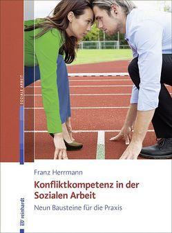 Konfliktkompetenz in der Sozialen Arbeit von Herrmann,  Franz