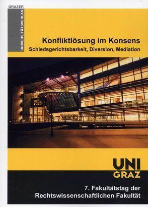 Konfliktlösung im Konsens von Ferz,  Sascha, Posch,  Willibald, Schleifer,  Wolfgang