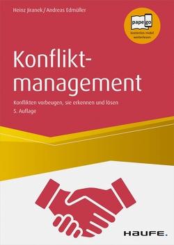 Konfliktmanagement von Edmüller,  Andreas, Jiranek,  Heinz