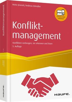 Konfliktmanagement. von Edmüller,  Andreas, Jiranek,  Heinz
