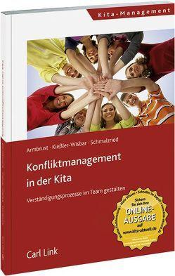 Konfliktmanagement in der Kita von Armbrust,  Joachim, Kießler-Wisbar,  Siegbert, Schmalzried,  Wolfgang