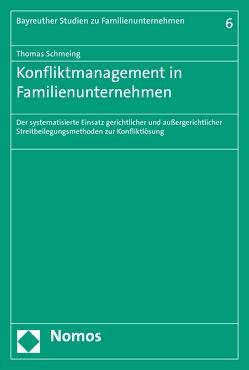 Konfliktmanagement in Familienunternehmen von Schmeing,  Thomas