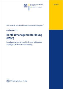 Konfliktmanagementordnung (KMO) von Gülck,  Andreas