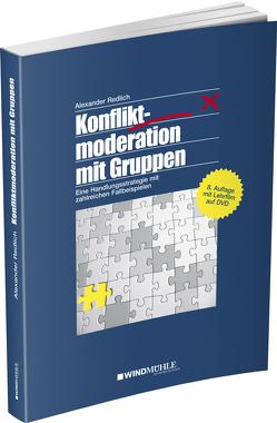 Konfliktmoderation mit Gruppen von Redlich,  Alexander, Schrader,  Einhard