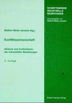 Konfliktpartnerschaft von Brandes,  Wolfgang, Müller-Jentsch,  Walther, Weise,  Peter