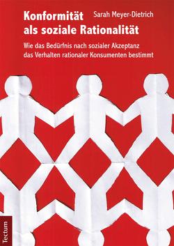 Konformität als soziale Rationalität von Meyer-Dietrich,  Sarah