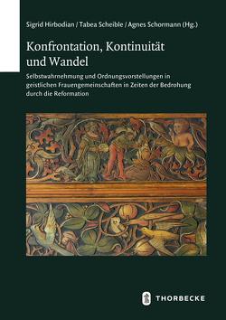 Konfrontation, Kontinuität und Wandel von Hirbodian,  Sigrid, Scheible,  Tabea, Schormann,  Agnes