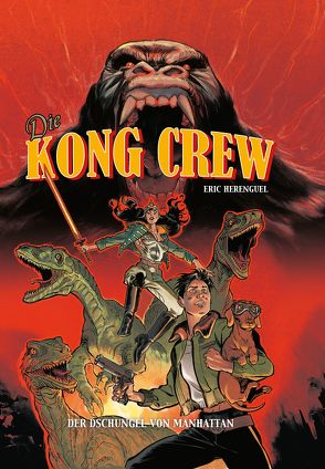 Kong Crew von Herenguel,  Eric