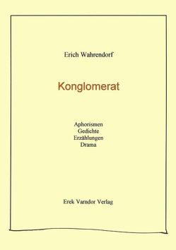 Konglomerat von Wahrendorf,  Erich