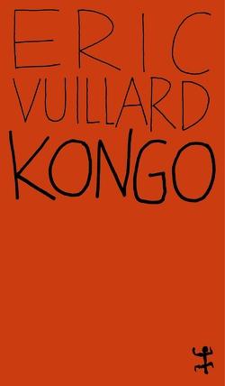 Kongo von Denis,  Nicola, Vuillard,  Éric
