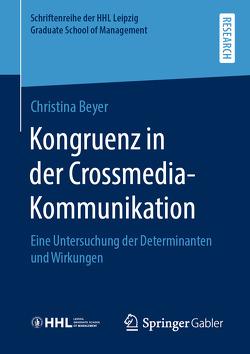 Kongruenz in der Crossmedia-Kommunikation von Beyer,  Christina