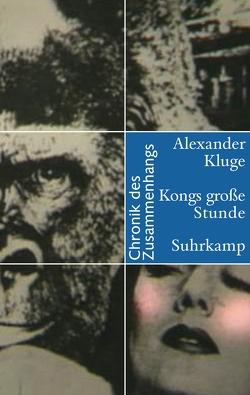 Kongs große Stunde von Kluge,  Alexander