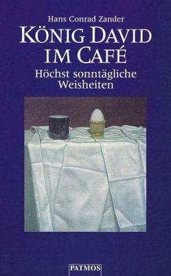 König David im Café von Zander,  Hans C
