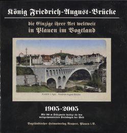 König Friedrich-August-Brücke 1905-2005 von Röder,  Curt