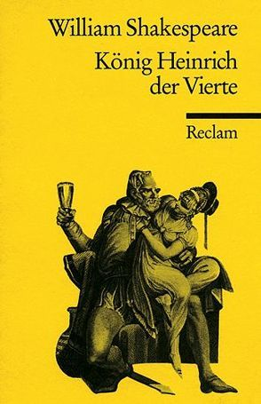 König Heinrich IV. von Shakespeare,  William