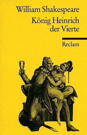 König Heinrich IV. von Shakespeare,  William