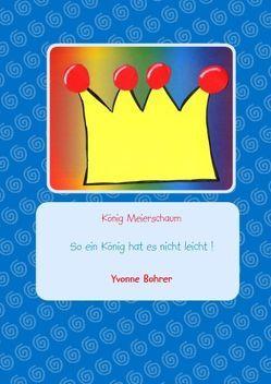 König Meierschaum von Bohrer,  Yvonne