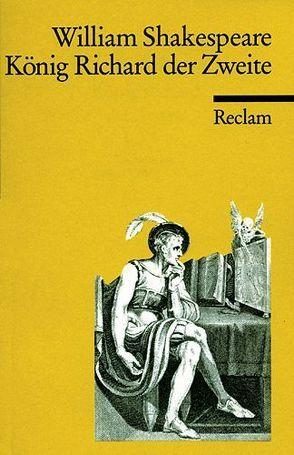 König Richard II. von Schlegel,  August W, Shakespeare,  William