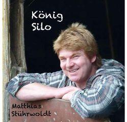 König Silo von Stührwoldt,  Matthias